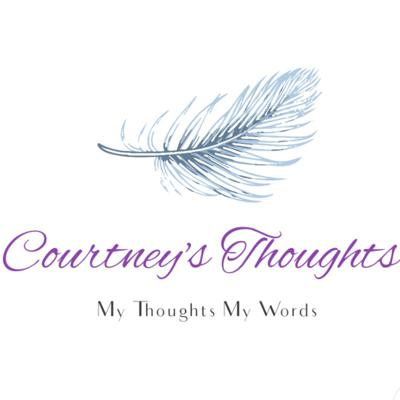 Courtney's Thoughts