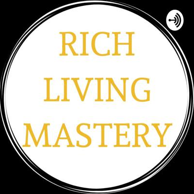 Rich Living Mastery