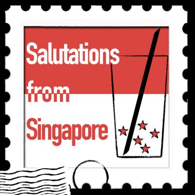 Salutations from Singapore