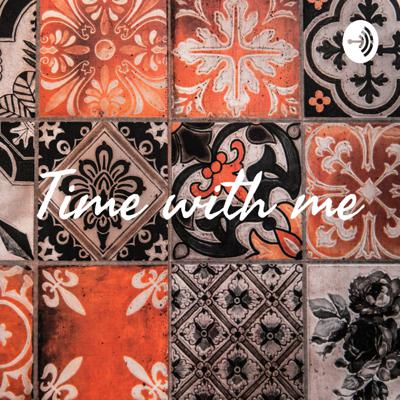 Time with me is a podcast where I talk about a little bit of everything. From cooking, cleaning, advice on dealing with some situations, and tips and tricks that I find useful in everyday life. I'll also share anything else that I find useful. ❤️