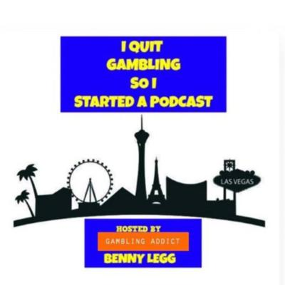 I QUIT GAMBLING SO I STARTED A PODCAST