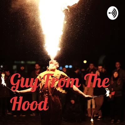 Guy From The Hood