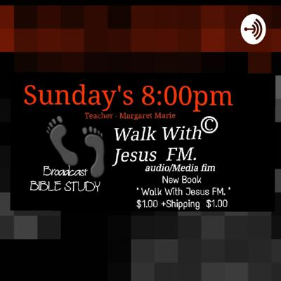 Walk With Jesus FM. Episode1