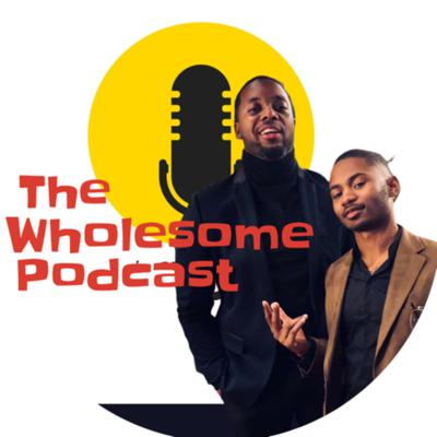 The Wholesome Podcast