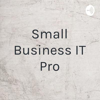 Small Business IT Pro