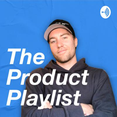 The Product Playlist
