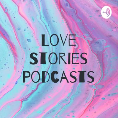 Love Stories Podcasts