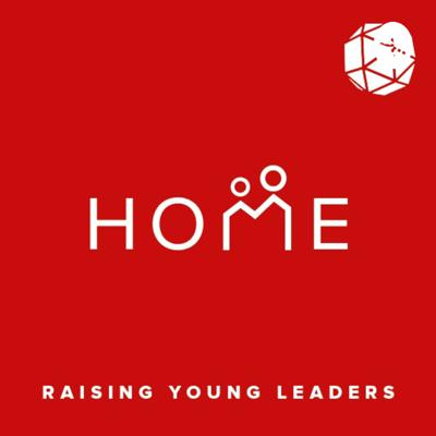 Home: Raising Young Leaders