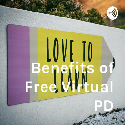 Benefits of Free Virtual PD