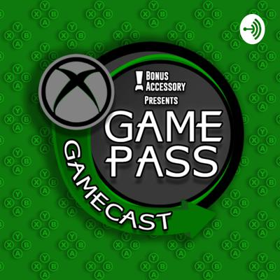 Game Pass Gamecast