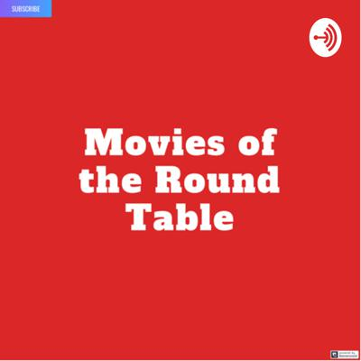 Movies of the round table