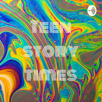 Teen story times