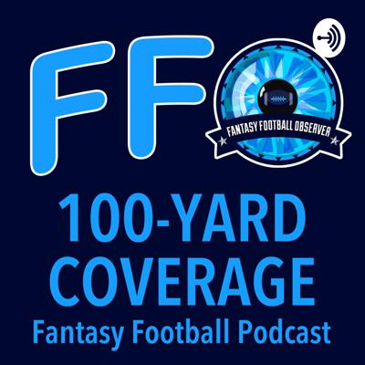 100-Yard Coverage Fantasy Football Podcast