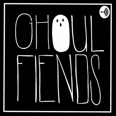 GhoulFiends Podcast