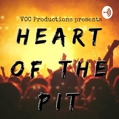 Heart of the Pit