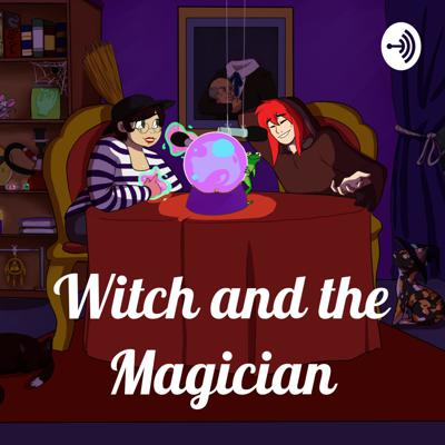 Witch and the Magician