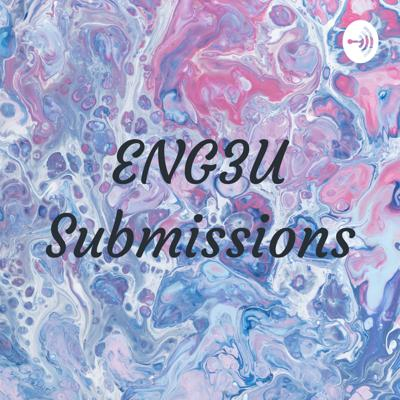 ENG3U Submissions