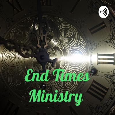 End Times Ministry