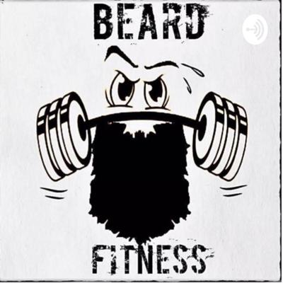 Beardfitness podcast, talking about all topics within gym life, strongman, my journey and life