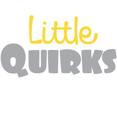 Little Quirks