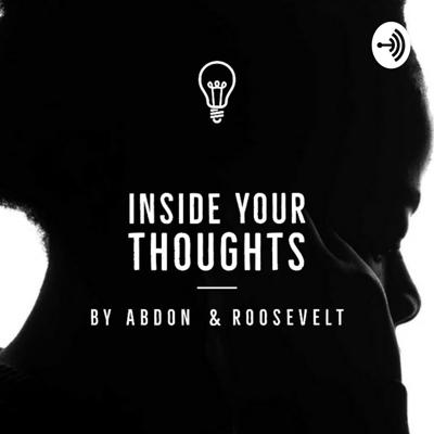 INSIDE YOUR THOUGHTS