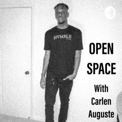 Welcome to Open Space with Carlen Auguste, the open space for black people and minorities all over the world. Where Host Carlen Auguste, a 19-year-old, Haitian-American talks about culture, current issues, mental health, relationships, failure, life, and sports. The premise is a great conversation so he likes to invite people to have conversations that are important to learn from and even educate the listeners. As the old saying goes, try to learn something new every day and that's what we're doing here. Welcome to the Open Space experience, and always remember to EMBRACE YOUR CULTURE 🤞🏾