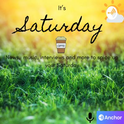 It's Saturday! I'm here to keep you happy and joyful on Saturday mornings at 12:00UTC with music, weather forecasts, news, horoscope, coming soon to cinemas, ideas for presents and much more...