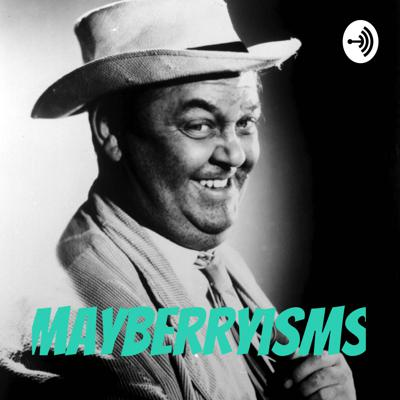 Mayberryisms