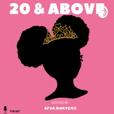 20 and Above