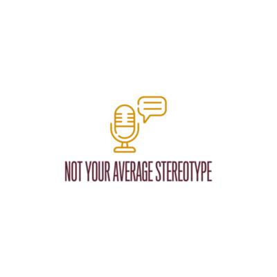 Not your average stereotype!!
