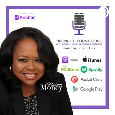 Welcome to the Financial Fornicating with Madam Money Podcast, where fun financial tips are shared for sexier and healthier relationship with your Money and Credit!  Thank You to Our Supporters & Sponsors  Become A Supporter Today! Support this podcast: https://anchor.fm/madam-money/support