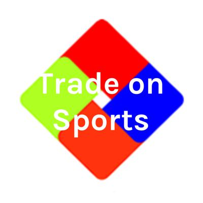 Trade on Sports