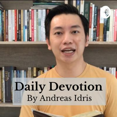DAILY DEVOTION BY ANDREAS IDRIS
