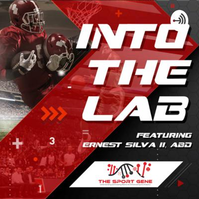 Into The Lab Sports Podcast
