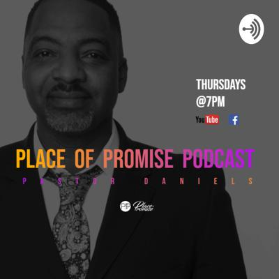Place of Promise Podcast