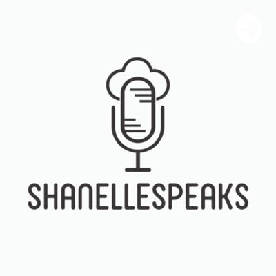 My Name is Shanelle and my life, thoughts and opinions are pretty random. ShanelleSpeaks is a podcast created to capture and share this randomness with anyone who'll listen!