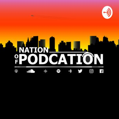 Nation of Podcation