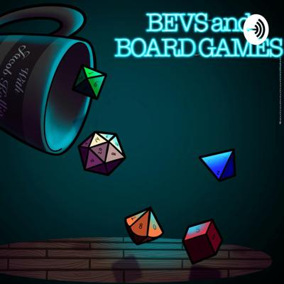 Bevs and Board Games
