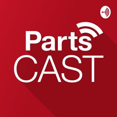 The PartsCast