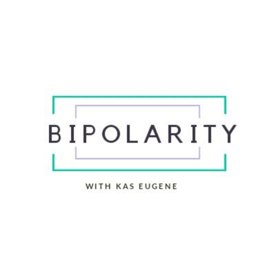 Bipolarity With Kas Eugene