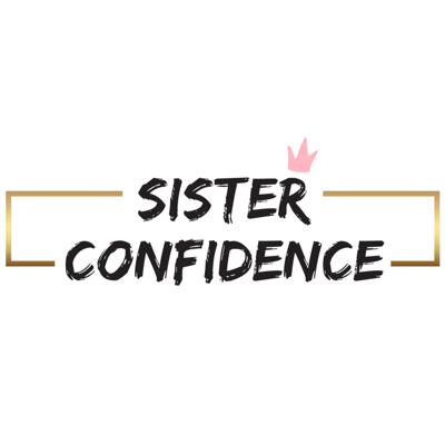 Sister Confidence