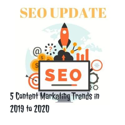 5 Content Marketing Trends in 2019 to 2020 - SEOServiceinIndia