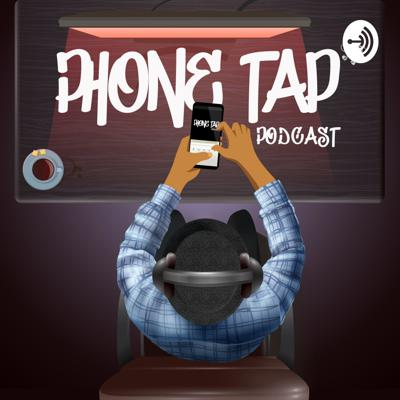 Phone Tap Podcast