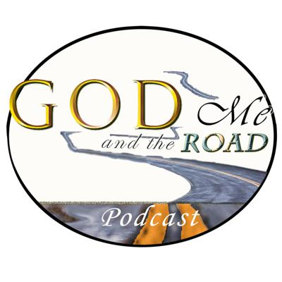 God, Me and the Road Podcast