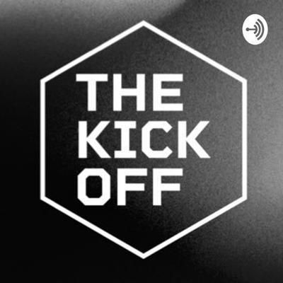 The Kick Off Podcast
