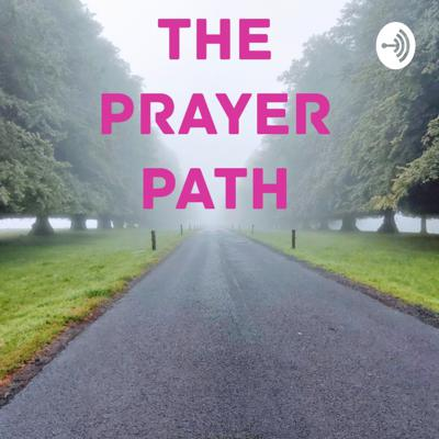 The Prayer Path