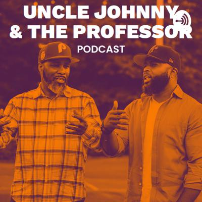 Uncle Johnny & The Professor
