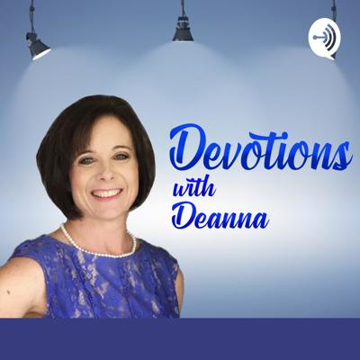 Devotions With Deanna