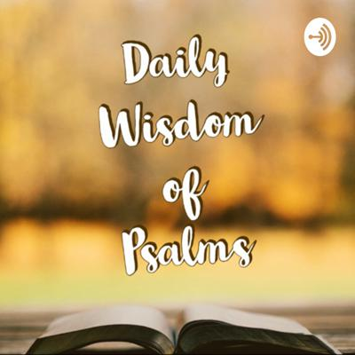 Welcome to Daily Wisdom of Psalms. A daily psalm that lights our journey while growing spiritually and closer with God. I will share what God has been speaking to me and a prayer will follow after. Hosted by Jeanine