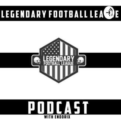LFL Podcast w/Endorix